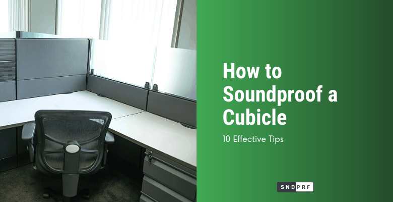How to Soundproof a Cubicle