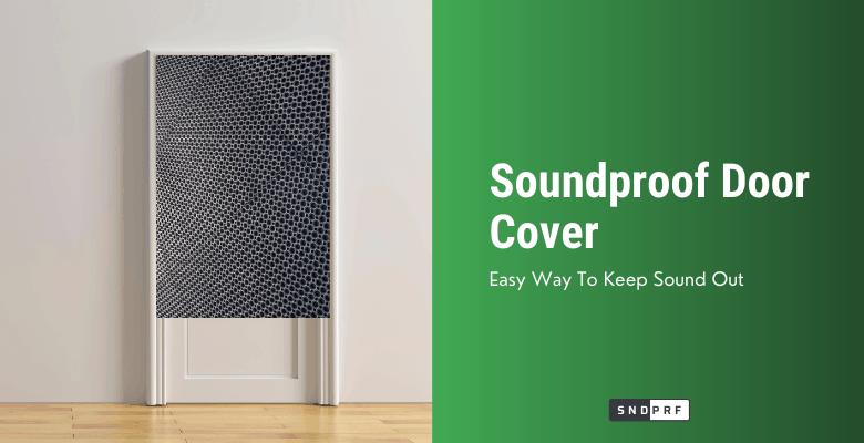 Soundproof Door Cover